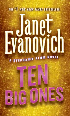 Ten Big Ones - Evanovich, Janet