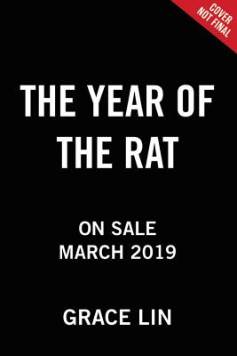 The Year of the Rat - Lin, Grace, MD
