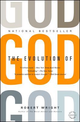 The Evolution of God - Wright, Robert