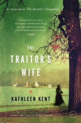 The Traitor's Wife - Kent, Kathleen