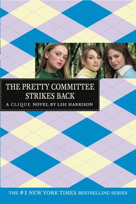 The Pretty Committee Strikes Back - Harrison, Lisi