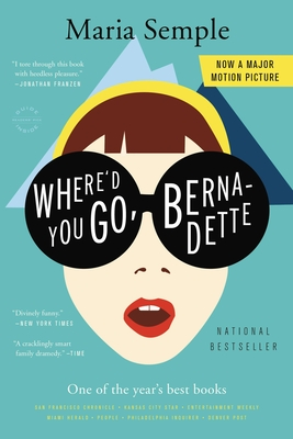Where'd You Go, Bernadette - Semple, Maria