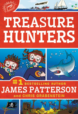 Treasure Hunters - Patterson, James, MD, and Grabenstein, Chris, and Shulman, Mark