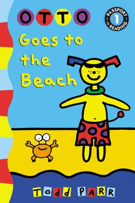Otto Goes to the Beach - Parr, Todd