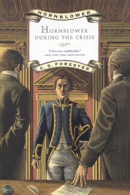 Hornblower During the Crisis - Forester, C S