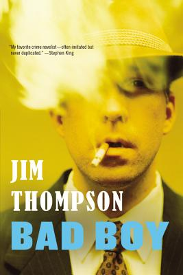 Bad Boy - Thompson, Jim