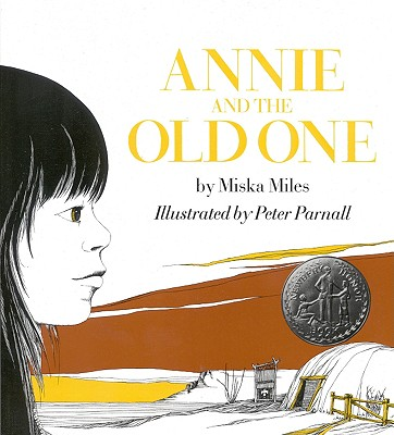 Annie and the Old One - Miles, Miska, and Miles Martin, Patricia, and Parnall, Peter