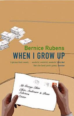 When I Grow Up: A Memoir - Rubens, Bernice
