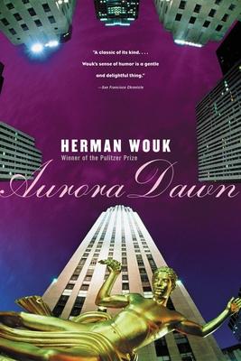 Aurora Dawn - Wouk, Herman