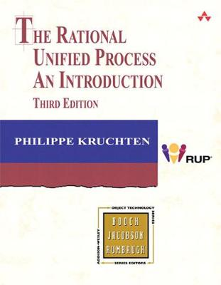 The Rational Unified Process: An Introduction - Kruchten, Philippe