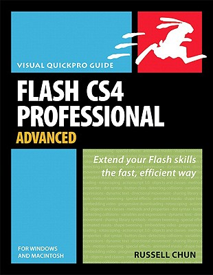 Flash CS4 Professional Advanced for Windows and Macintosh - Chun, Russell
