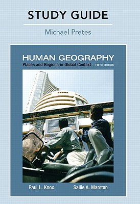 Human Geography: Places and Regions in Global Context - Pretes, Michael, and Knox, Paul L, Professor, and Marston, Sallie A, Dr.