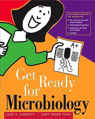 Get Ready for Microbiology - Garrett, Lori K, and Penn, Judy Meier