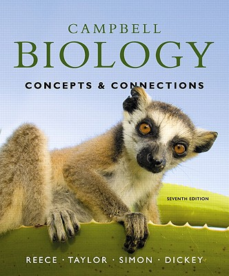 Campbell Biology: Concepts & Connections with MasteringBiology - Reece, Jane B., and Taylor, Martha R., and Simon, Eric J.