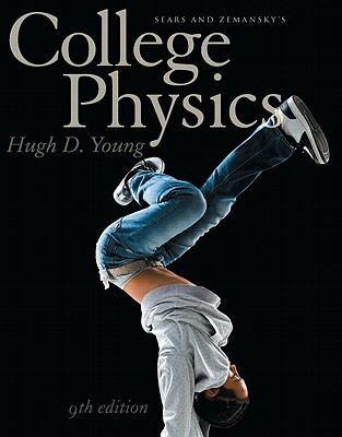 College Physics with MasteringPhysics - Young, Hugh D.