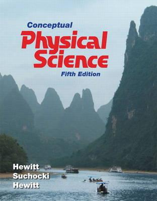 Conceptual Physical Science with MasteringPhysics - Hewitt, Paul G., and Suchocki, John A., and Hewitt, Leslie A.
