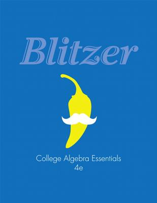 College Algebra Essentials - Blitzer, Robert F.