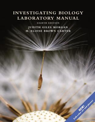 Investigating Biology Lab Manual - Reece, Jane B., and Urry, Lisa A., and Cain, Michael L.