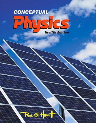 Conceptual Physics - Hewitt, Paul G.