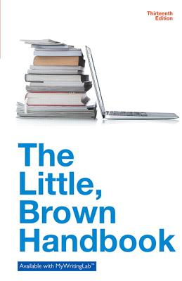 The Little Brown Handbook - Fowler, H Ramsey, and Aaron, Jane E