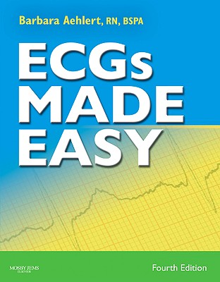 ECGs Made Easy - Aehlert, Barbara J