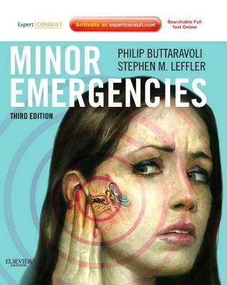 Minor Emergencies - Buttaravoli, Philip M, and Leffler, Stephen M