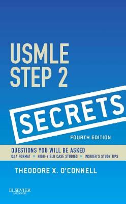 USMLE Step 2 Secrets - O'Connell, Theodore X