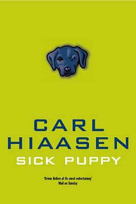 Sick Puppy - Hiaasen, Carl