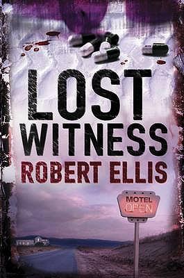 The Lost Witness - Ellis, Robert