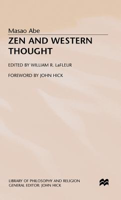 Zen and Western Thought - Abe, Masao, and LaFleur, William R. (Editor)