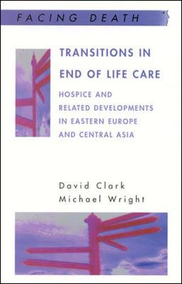 Transitions in End of Life Care - Clark, David, and Gregory, Barry S T