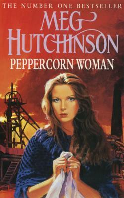 Peppercorn Woman - Hutchinson, Meg