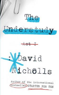 The Understudy - Nicholls, David