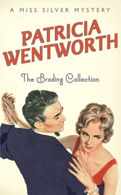 The Brading Collection - Wentworth, Patricia