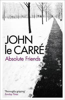 Absolute Friends - Le Carre, John