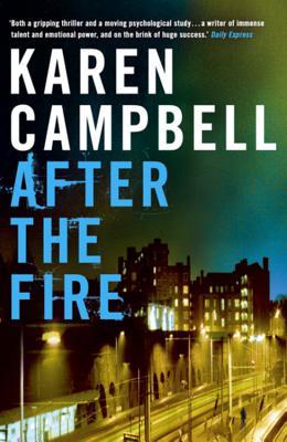 After the Fire - Campbell, Karen
