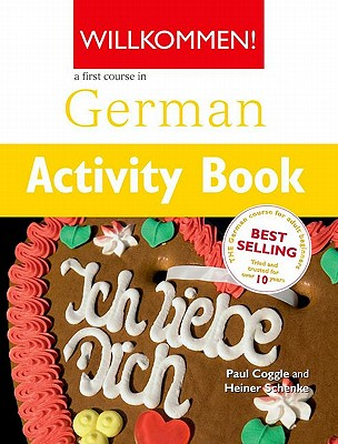 Willkommen: Activity Book: A German Course for Adult Beginners - Coggle, Paul, and Schenke, Heiner