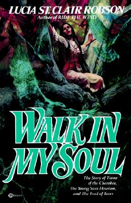 Walk in My Soul - St Clair-Robson, Lucia, and Robson, Lucia St Clair