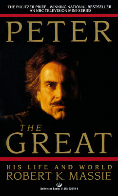 Peter the Great - Massie, Robert K