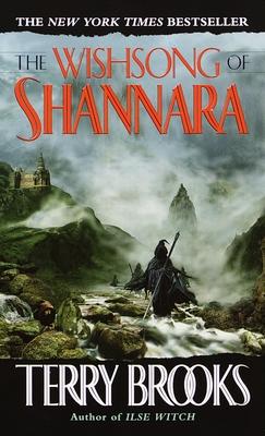 The Wishsong of Shannara - Brooks, Terry