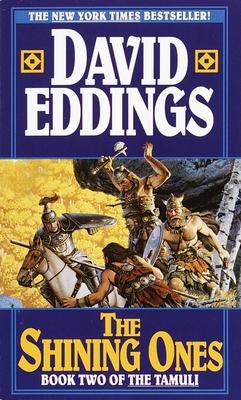 The Shining Ones - Eddings, David