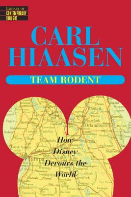 Team Rodent - Hiaasen, Carl
