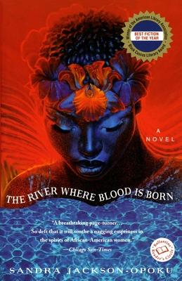 The River Where Blood Is Born - Jackson-Opoku, Sandra