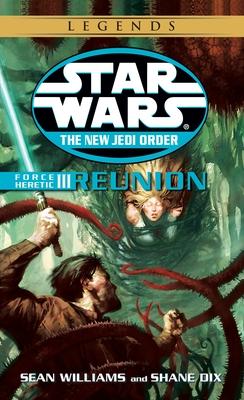 Force Heretic III: Reunion - Williams, Sean, and Dix, Shane