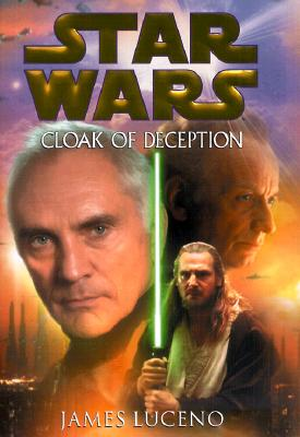 Star Wars: Cloak of Deception - Luceno, James