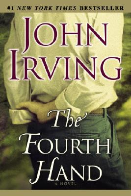 The Fourth Hand - Irving, John