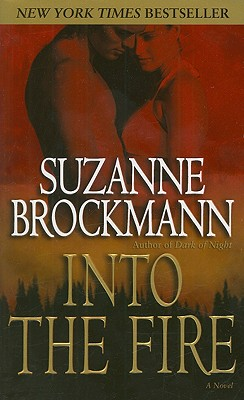 Into the Fire - Brockmann, Suzanne
