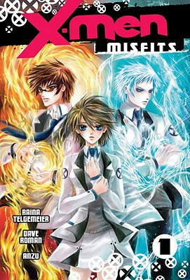X-Men: Misfits, Volume 1 - Telgemeier, Raina, and Roman, Dave, Mr., and Anzu (Illustrator)