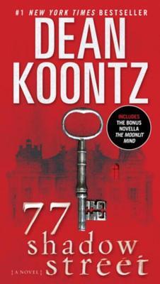 77 Shadow Street - Koontz, Dean R