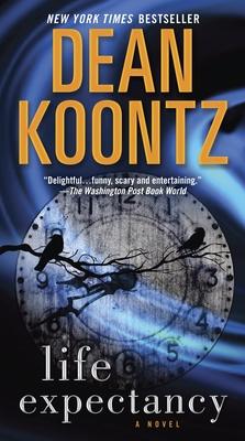 Life Expectancy - Koontz, Dean R